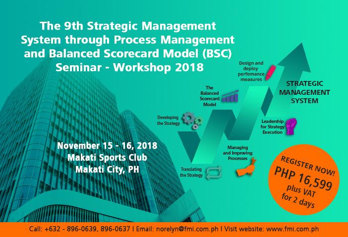The 9th Strategic Management and Balanced Scorecard Model Seminar – Workshop 2018