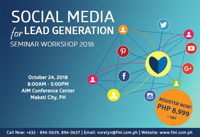 Social Media for Lead Generation Seminar-Workshop 2018