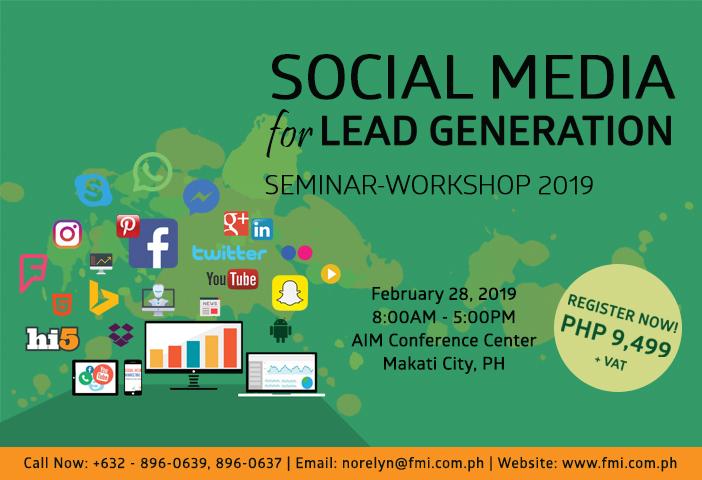 Social Media for Lead Generation Seminar-Workshop 2019
